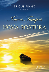 Novos Tempos Nova Postura_Trigueirinho